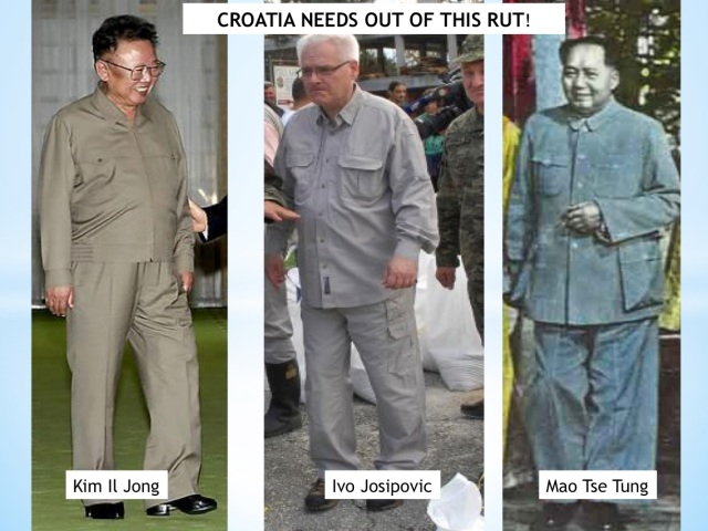 Croatia's president Ivo Josipovic Does he think, not only dress as Mao Tse Tung or Kim Il Jong?